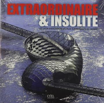 Extraordinaire & Insolite