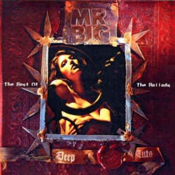 Mr. Big - Mr. Big - Deep Cuts: The Best of The Ballads