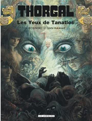 Thorgal - Tome 11 : Thorgal - Les Yeux de Tanatloc