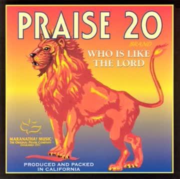 Maranatha Music - Praise 20 - Who is like the lord