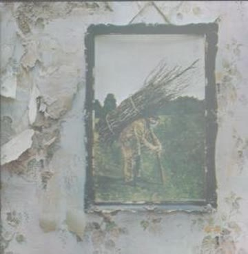 Led Zeppelin - IV (Stairway to heaven..)