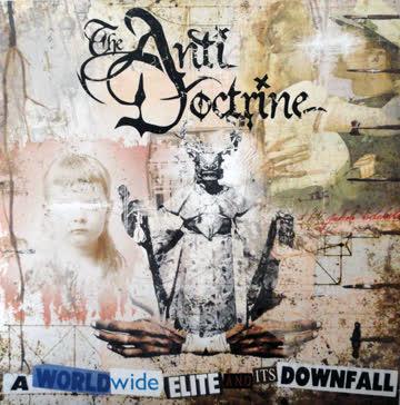 The Anti Doctrine - The Anti Doctrine – A Worldwide Elite And Its Downfall