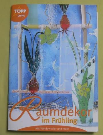Raumdekor im Frühling / WIndowcolor und mehr