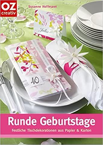 Runde Geburtstage / Tischdekoration aus Papier Karton