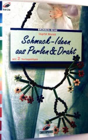 Schmuck-Ideen aus Perlen & Draht