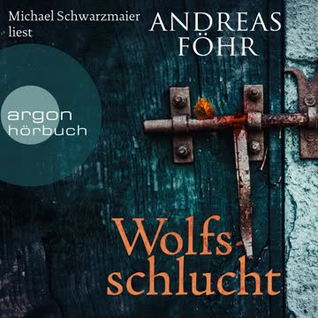 Wolfsschlucht: Kreuthner und Wallner Band 6