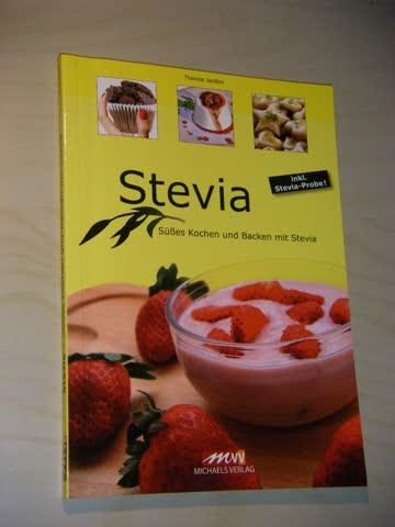 Stevia Süsses Kochen und Backen mit Stevia