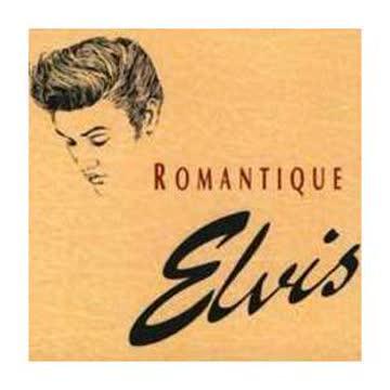 Elvis - Romantique