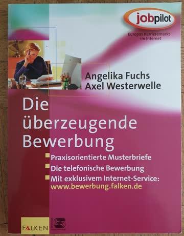 Die überzeugende Bewerbung, Falken Verlag