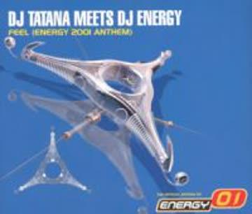 DJ Tatana - Feel (energy 2001 anthem, 7 versions, meets DJ Energy)