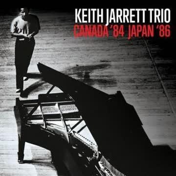 Keith Jarrett Trio - Canada '84 Japan '86