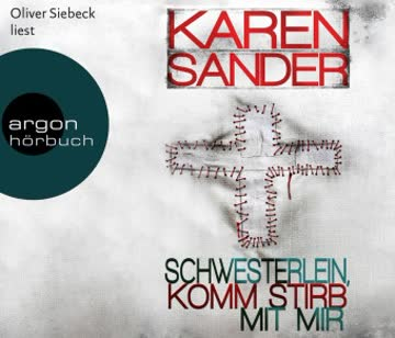 Schwesterlein, komm stirb mit mir (Stadler & Montario Bd.1)