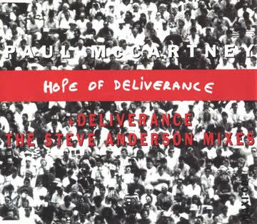 Paul McCartney - Hope of deliverance (plus 2 Steve Anderson Mixes of 'Deliverance', 1992)