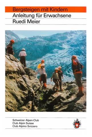 Bergsteigen mit Kindern - Anleitung für Erwachsene
