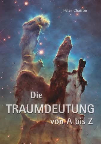 Die Traumdeutung von A-Z - Tiefenpsychologie und Spiritualität