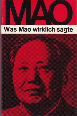 MAO Was Mao wirklich sagte