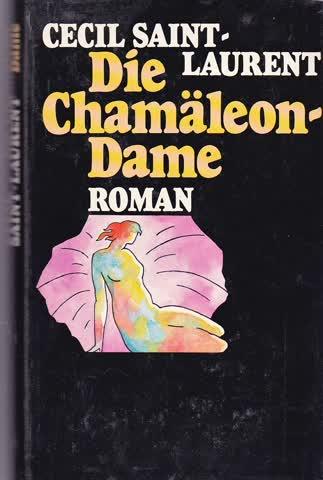 Die Chamäleon - Dame
