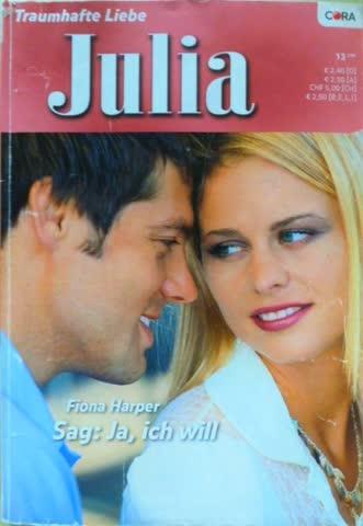 Julia Sag: Ja,ich will