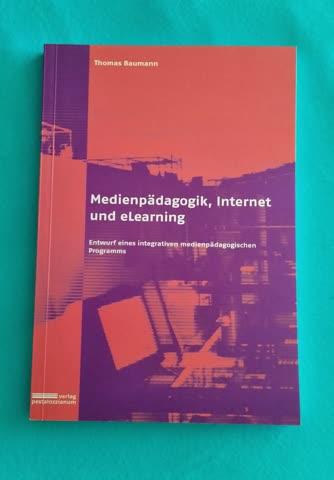 Medienpädagogik, Internet und eLearning