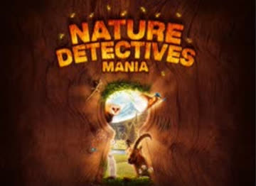 Nature Detectives Mania