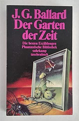 Der Garten der Zeit. Die besten Erzählungen