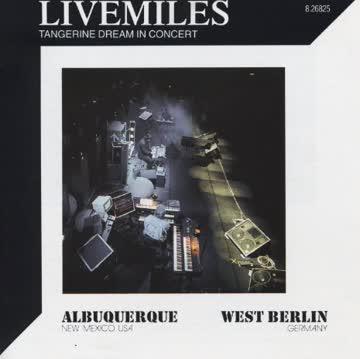 Tangerine Dream - Livemiles (1988)