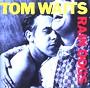 Tom Waits - Rain dogs (1985)
