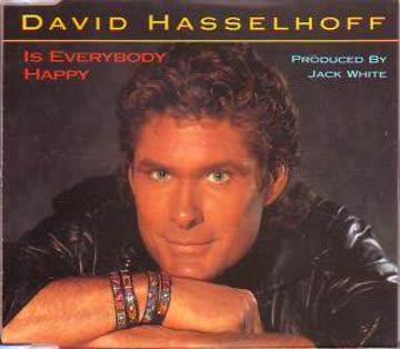 David Hasselhoff - Is everybody happy