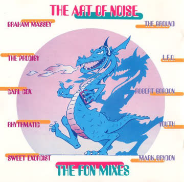 The Art of Noise - The Fon Mixes