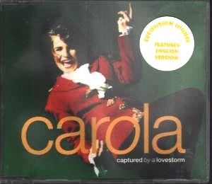 Carola - Captured by a lovestorm (#1 Grand Prix 1991)