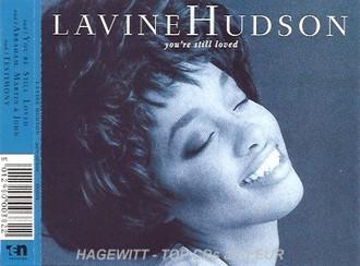 Lavine Hudson - You're still loved