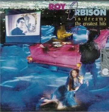 Roy Orbison - In dreams-The greatest hits