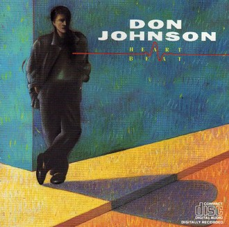Don Johnson - Heartbeat (1986)
