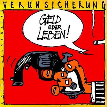 Erste Allgemeine Verunsicherung - Geld oder Leben (1985)
