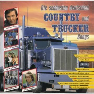 Die schönsten deutschen Country und Trucker Songs - Jonny Hill, Truck Stop, Greyhounds, Boss Band..
