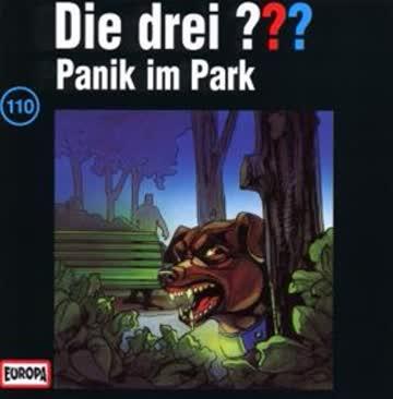 Die Drei ??? - Folge 110: Panik im Park
