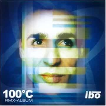Ibo - 100 Grad C Rmx-Album
