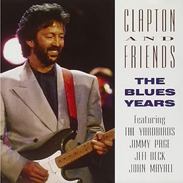 Eric Clapton - Blues Years