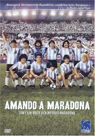 Amando a Maradona - Ein Film über den Mythos Maradona