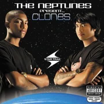 the Neptunes - The Neptunes Present...Clones