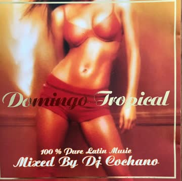 DJ Cochano - Domingo Tropical