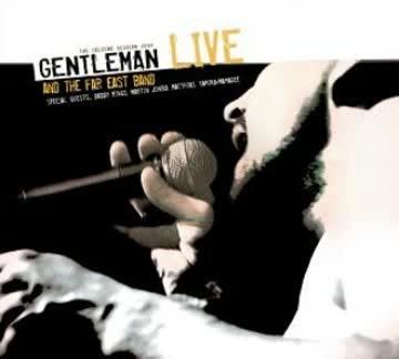 Gentleman - Gentleman & The Far East Band Live