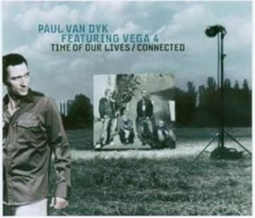 Paul Van Feat.Vega 4 Dyk - Time of Our Lives