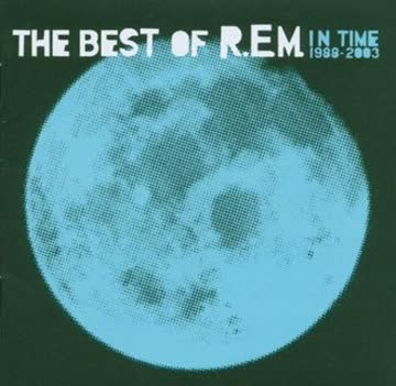 R.E.M. - In Time-Best of 1988-2003