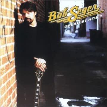 Bob & Silver Bullet Band Seger - Greatest Hits 2 [Enhanced]
