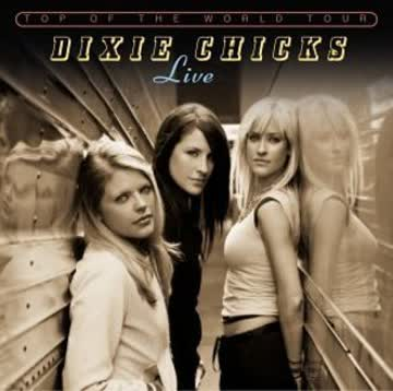Dixie Chicks - Top of the World Tour 2003 (Live)