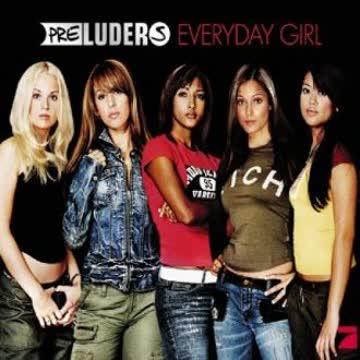 Preluders - Everyday Girl