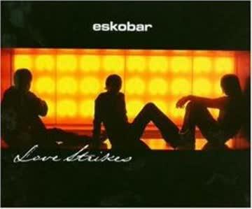 Eskobar - Love Strikes