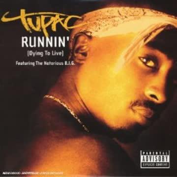 Tupac - Runnin [Dying to Live]