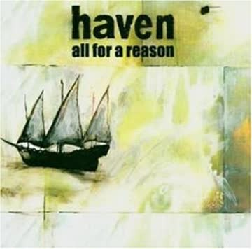 Haven - All for a Reason